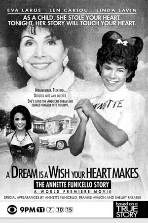 Image A Dream is a Wish Your Heart Makes: The Annette Funicello Story