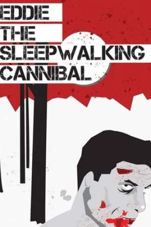 Image Eddie: The Sleepwalking Cannibal