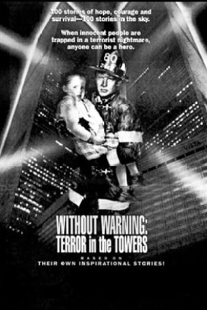 Image Without Warning: Terror in the Towers