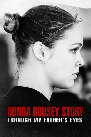 Image The Ronda Rousey Story: Through My Father's Eyes