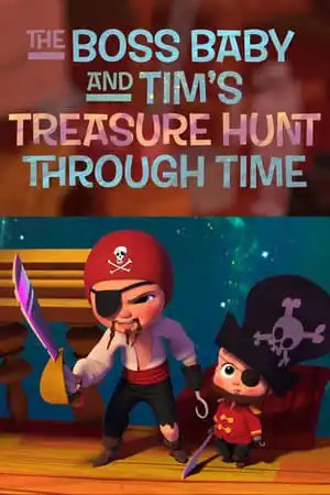 Image The Boss Baby and Tim's Treasure Hunt Through Time