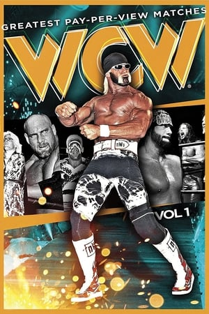 Image WCW'S Greatest Pay-Per-View Matches Volume 1