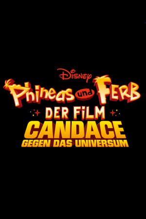 Image Phineas and Ferb The Movie: Candace Against the Universe