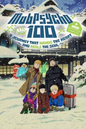 Image Mob Psycho 100 II: The First Spirits and Such Company Trip - A Journey that Mends the Heart and Heals the Soul