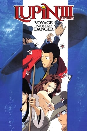 Image Lupin the Third: Voyage to Danger