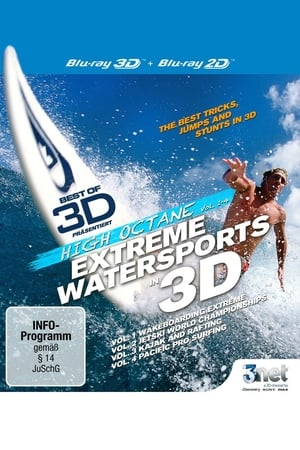 High Octane: Extreme Water Sports in 3D