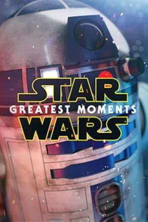 Image Star Wars: Greatest Moments