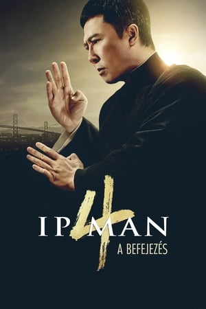 Ip Man 4. - Finálé