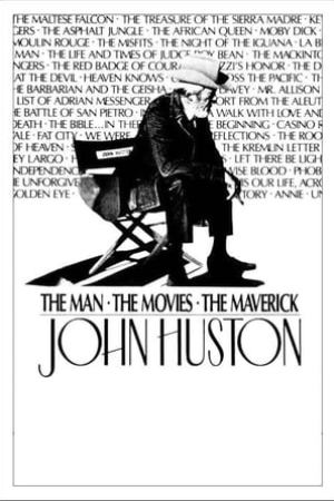 Image John Huston: The Man, the Movies, the Maverick