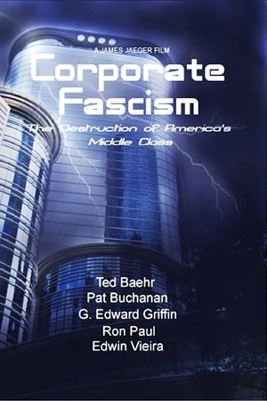 Corporate Fascism: The Destruction of America's Middle Class