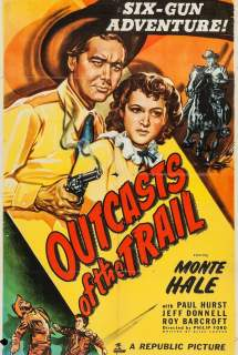 Outcasts of the Trail ~ 1949