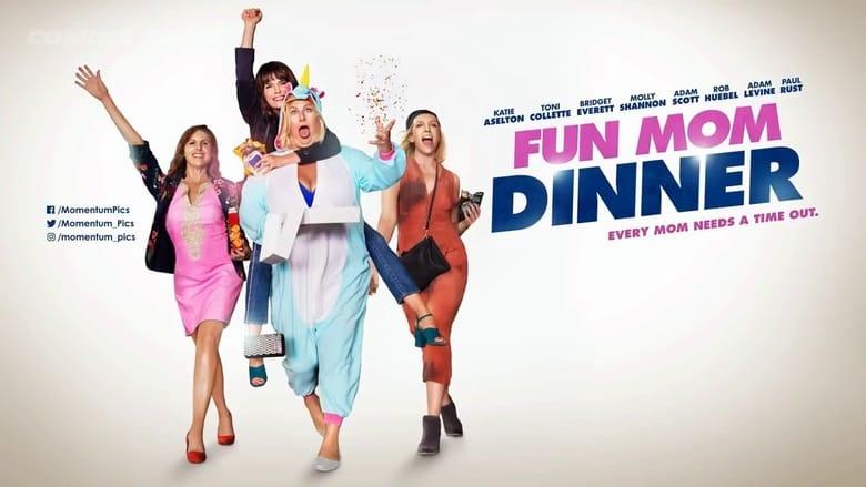 Backdrop Movie Fun Mom Dinner 2017