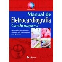 Livro - Manual de eletrocardiografia - Cardiopapers