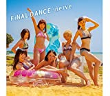 FiNAL DANCE / nerve (CD+DVD) (TYPE-A)