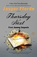 Thursday Next: First Among Sequels: A Thursday Next Novel (Thursday Next Novels (Penguin Books)) by Jasper Fforde