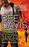 Double Danger by Dee Davis