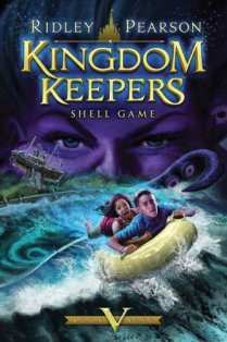 Kingdom Keepers V Shell Game by Ridley Pearson