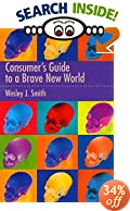 A Consumer's Guide to A Brave New World