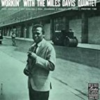 Working with the Miles Davis Quintet