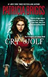 Book  Alpha Omega - Cry Wolf - Patricia Briggs