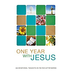 One Year with Jesus: 365 Devotional Thoughts on the Red Letter Words (Inspirational Library)