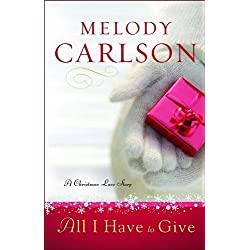 All I Have to Give: A Christmas Love Story