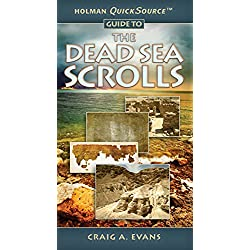 Holman QuickSource Guide to the Dead Sea Scrolls