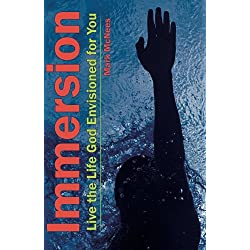 Immersion: Live the Life God Envisioned for You