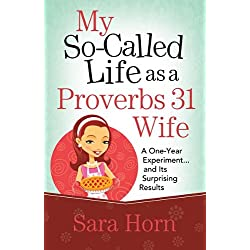 My So-Called Life as a Proverbs 31 Wife