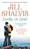 Lucky in Love by Jilll Shalvis