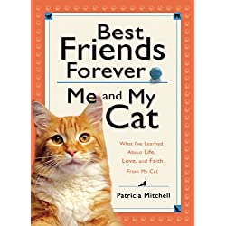 Best Friends Forever: Me and My Cat
