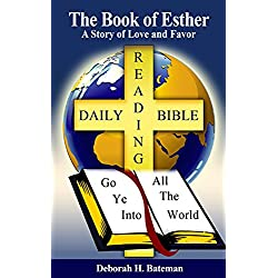 The Book of Esther: A Story of Love and Favor