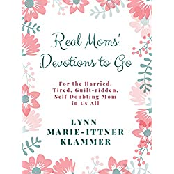 Real Moms' Devotions to Go