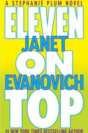Reading books Eleven on Top (Stephanie Plum, #11)