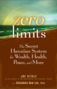 Download Zero Limits: The Secret Hawaiian System for Wealth, Health, Peace, and More pdf / epub books