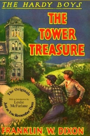 read online The Tower Treasure (Hardy Boys, #1)
