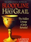 The Illustrated Bloodline of the Holy Grail: Hidden Lineage of Jesus Revealed