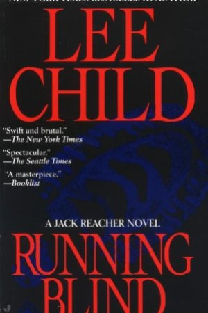 Reading books Running Blind (Jack Reacher, #4)