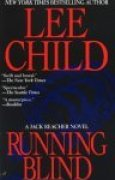Download Running Blind (Jack Reacher, #4) books