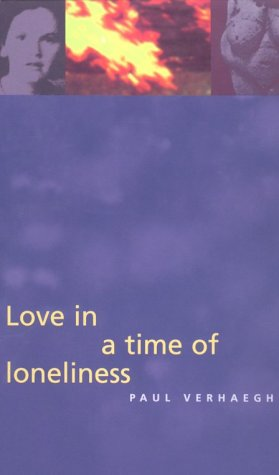 Love in a Time of Loneliness: Three Essays on Drives and Desires