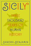 Sicily: Three Thousand Years of Human History