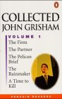 Collected John Grisham, Volume 1 (The Firm, The Partner, The Pelican Brief, The Rainmaker, A Time to Kill)