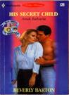 Anak Rahasia (His Secret Child) - 3 Bayi Untuk 3 Saudara Book 1