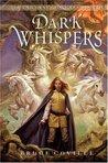 Dark Whispers (Unicorn Chronicles, #3)