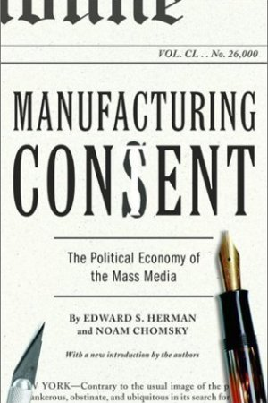 Reading books Manufacturing Consent: The Political Economy of the Mass Media