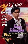 The Disobedient Bride (Hawk's Way #8, Man of the Month #79)