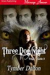 Three Dog Night (Triple Trouble, #3)