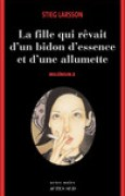 Download La Fille qui rvait d'un bidon d'essence et d'une allumette (Millennium, #2) books