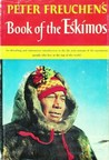 Peter Freuchen's Famous Book of the Eskimos