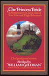 Download The Princess Bride: S. Morgenstern's Classic Tale of True Love and High Adventure: The